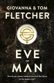 Couverture Eve of Man, book 1 Editions Michael Joseph 2018