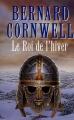 Couverture La Saga du Roi Arthur, tome 1 : Le Roi de l'hiver Editions de Fallois 1998