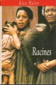 Couverture Racines Editions France Loisirs 1994