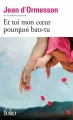 Couverture Et toi mon coeur, pourquoi bats-tu ? Editions Folio  2015