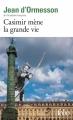 Couverture Casimir mène la grande vie Editions Folio  2016