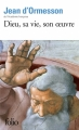 Couverture Dieu, sa vie, son oeuvre Editions Folio  2015
