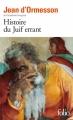 Couverture Histoire du juif errant Editions Folio  2016