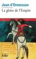 Couverture La Gloire de l'empire Editions Folio  2015