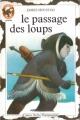 Couverture Le Passage des loups Editions Flammarion (Castor poche - Junior) 1992