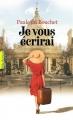 Couverture Je vous écrirai Editions Gallimard  (Pôle fiction) 2018