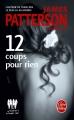 Couverture Le women murder club, tome 12 : 12 coups pour rien Editions Le Livre de Poche (Thriller) 2014