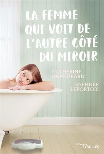 Couverture La Femme qui voit de l'autre côté du miroir
