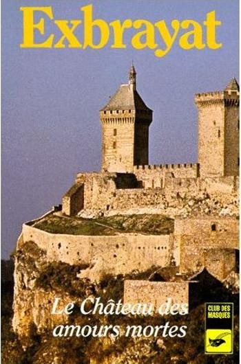Couverture Le Château des amours mortes