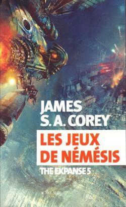 Couverture The expanse, tome 5 : Les jeux de Némésis
