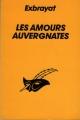 Couverture Les Amours auvergnates Editions Librairie des  Champs-Elysées  (Le masque) 1993