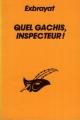 Couverture Quel gâchis, inspecteur ! Editions Librairie des  Champs-Elysées  (Le masque) 1983