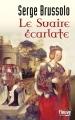 Couverture Le Suaire écarlate Editions Fleuve 2014