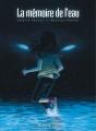 Couverture La mémoire de l'eau, intégrale Editions Dupuis 2014