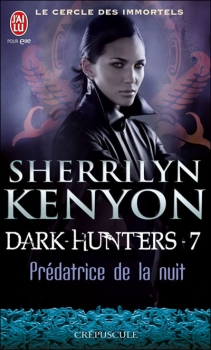 Le cercle des immortels : Dark-Hunters, tome 7