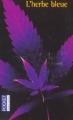 Couverture L'herbe bleue Editions Pocket (Jeunes adultes) 2003