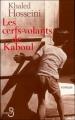 Couverture Les cerfs-volants de Kaboul Editions Belfond 2005