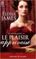 Couverture Les soeurs Essex, tome 4 : Le plaisir apprivoisé Editions J'ai Lu (Pour elle - Aventures & passions) 2008