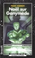 Couverture Noël sur Ganymède Editions Denoël (Présence du futur) 1998