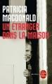 Couverture Un étranger dans la maison Editions Le Livre de Poche (Thriller) 2007