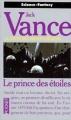 Couverture La Geste des Princes-démons, tome 1 : Le prince des étoiles Editions Pocket (Science-fantasy) 1995