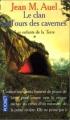 Couverture Les Enfants de la Terre (pocket), tome 1 : Le Clan de l'ours des cavernes Editions Pocket 1994