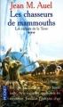 Couverture Les Enfants de la Terre (pocket), tome 3 : Les Chasseurs de mammouths Editions Pocket 1994