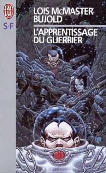 Couverture La Saga Vorkosigan, tome 03 : L'apprentissage du guerrier