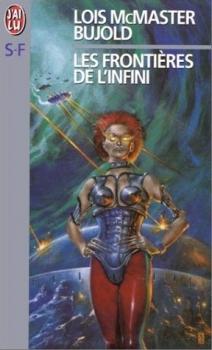 Couverture La Saga Vorkosigan, tome 06 : Les frontières de l'infini