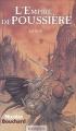 Couverture L'empire de poussière, tome 3 Editions Mnémos (Icares) 2004