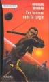 Couverture Le chaos final / Ces hommes dans la jungle Editions Denoël (Présence du futur) 2000