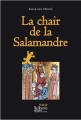 Couverture La chair de la salamandre Editions La Louve 2010