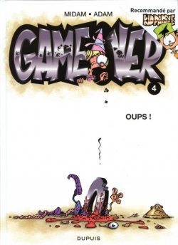 Couverture Game over, tome 04 : Oups !