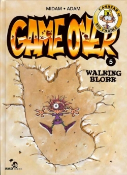 Couverture Game over, tome 05 : Walking blork
