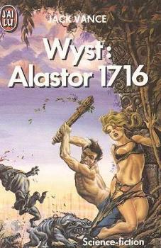 Couverture Alastor, tome 3 : Wyst : Alastor 1716