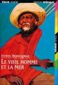 Couverture Le Vieil Homme et la mer Editions Folio  (Junior - Edition spéciale) 2004