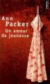 Couverture Un amour de jeunesse Editions Points 2005
