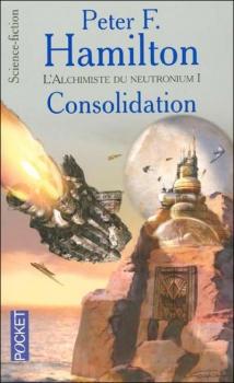 Couverture L'Aube de la Nuit, tome 2 : L'Alchimiste du neutronium, partie 1 : Consolidation