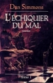 Couverture L'Echiquier du mal (2 tomes), tome 1 Editions France Loisirs 2000
