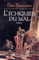 Couverture L'Echiquier du mal (2 tomes), tome 2 Editions France Loisirs 2000