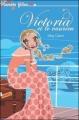 Couverture Victoria et le vaurien Editions Hachette (Planète filles) 2007