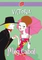 Couverture Victoria et le vaurien Editions Le Livre de Poche (Jeunesse) 2010