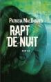 Couverture Rapt de nuit Editions Le Grand Livre du Mois 2008
