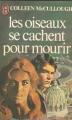 Couverture Les oiseaux se cachent pour mourir, tome 2 Editions J'ai Lu 1981