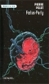 Couverture Foetus-Party Editions Denoël (Présence du futur) 1999