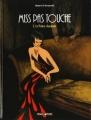 Couverture Miss pas touche, tome 3 : Le prince charmant Editions Dargaud (Poisson pilote) 2008