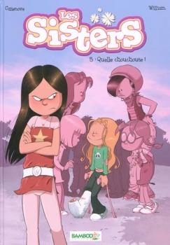 Couverture Les sisters, tome 05 : Quelle chouchoute !