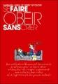 Couverture Se faire obéir sans crier Editions Marabout 2005