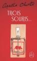 Couverture Trois souris Editions Le Livre de Poche 1987