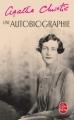 Couverture Une autobiographie Editions Le Livre de Poche 2007
